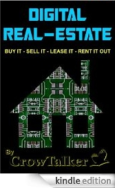 DIGITAL REAL-ESTATE: BUY IT - SELL IT - LEASE IT - RENT IT OUT